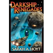 Darkship Renegades by Sarah A. Hoyt (Paperback, 2012)