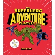 The Superhero Adventure Playset by Jason Ford (Hardback, 2017)