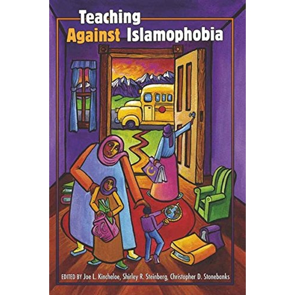 Teaching Against Islamophobia by Peter Lang Publishing Inc (Paperback, 2010)