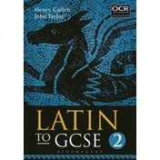 Latin to GCSE: Part 2 by John Taylor, Henry Cullen (Paperback, 2016)