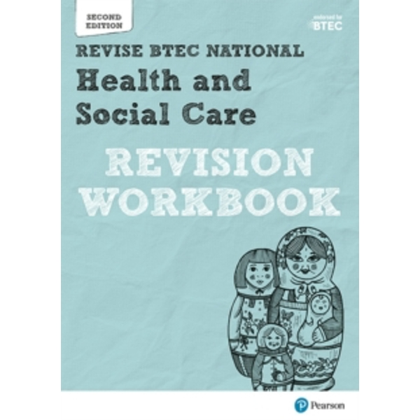 BTEC National Health and Social Care Revision Workbook : Second edition