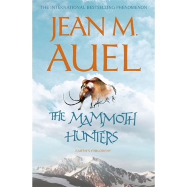 The Mammoth Hunters by Jean M. Auel (Paperback, 2010)