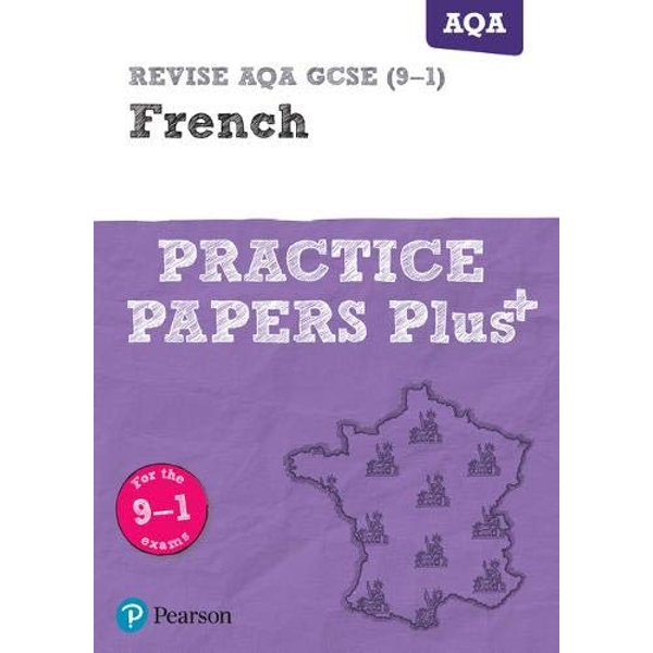 REVISE AQA GCSE French Practice Papers Plus: for the 2016 qualifications by Pearson Education Limited(Paperback)