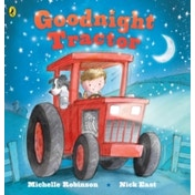 Goodnight Tractor by Michelle Robinson (Board book, 2015)