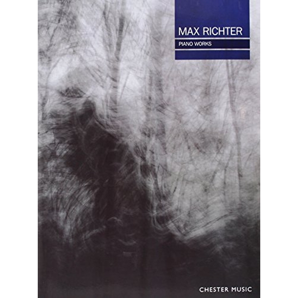Max Richter: Piano Works by Chester Music (Paperback, 2014)
