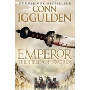 The Field of Swords (Emperor Series, Book 3) by Conn Iggulden (Paperback, 2011)