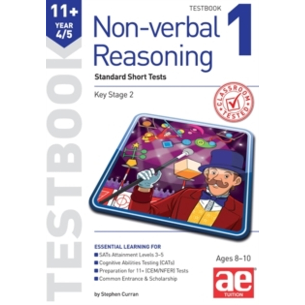 11+ Non-verbal Reasoning Year 4/5 Testbook 1: Standard Short Tests by Stephen C. Curran, Andrea F. Richardson (Paperback, 2014)