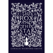 The Fox and the Star by Coralie Bickford-Smith (Hardback, 2015)