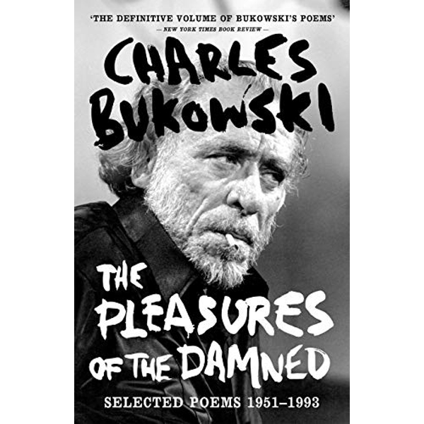 The Pleasures of the Damned Selected Poems 1951-1993 Paperback / softback 2018