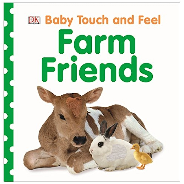 Baby Touch and Feel Farm Friends by DK (Board book, 2014)
