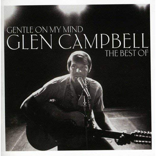 Glen Campbell - Gentle On My Mind CD