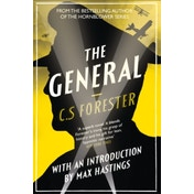 The General : The Classic WWI Tale of Leadership