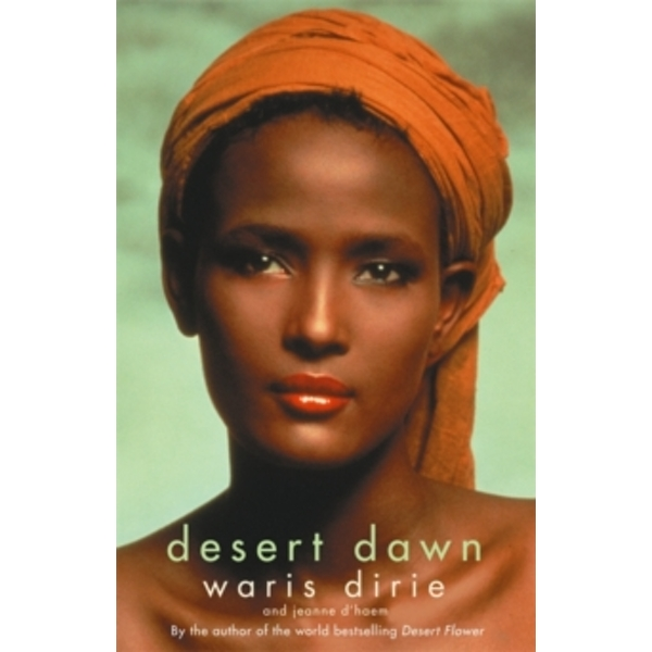 Desert Dawn by Waris Dirie (Paperback, 2000)