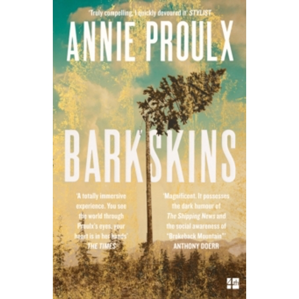 Barkskins : Longlisted for the Baileys Women's Prize for Fiction 2017