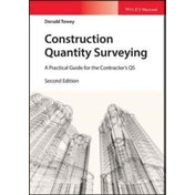 Construction Quantity Surveying: A Practical Guide for the Contractor's QS by Donald Towey (Paperback, 2017)