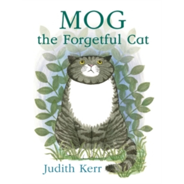 Mog the Forgetful Cat by Judith Kerr (Board book, 2006)