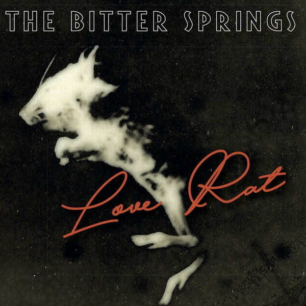 The Bitter Springs ‎– Love Rat Limited Edition Vinyl