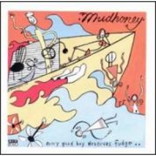 Mudhoney - Every Good Boy Deserves Fudge CD