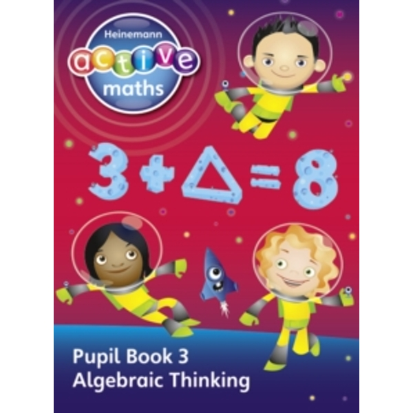 Heinemann Active Maths - Second Level - Exploring Number - Pupil Book 3 - Algebraic Thinking by Peter Gorrie, Lynne McClure, Lynda Keith, Amy Sinclair (Paperback, 2010)