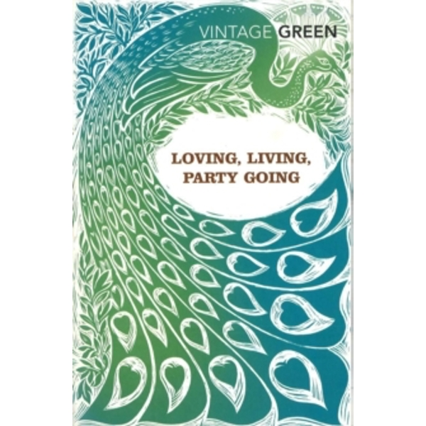 Loving, Living, Party Going by Henry Green (Paperback, 2005)