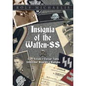 Insignia of the Waffen-SS : Cuff Titles, Collar Tabs, Shoulder Boards & Badges