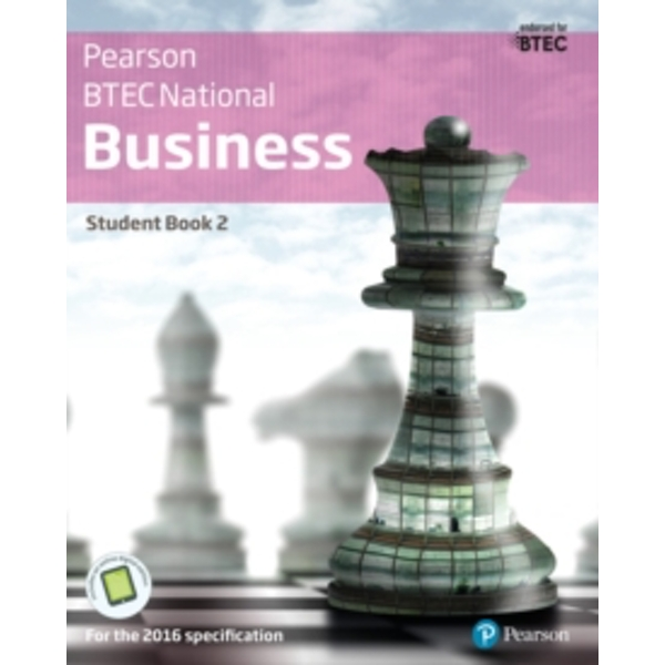 BTEC Nationals Business Student Book 2 + Activebook: For the 2016 specifications by Julie Smith, Jenny Phillips, Catherine Richards (Mixed media product, 2016)
