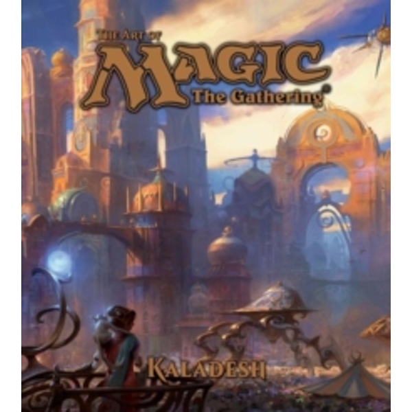 The Art of Magic: The Gathering - Kaladesh : 3