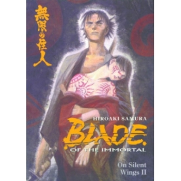 Blade of the Immortal Volume 5: On Silent Wings II
