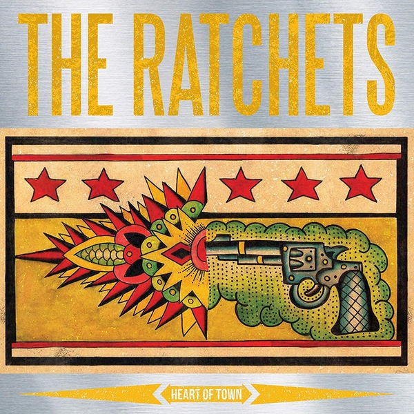 The Ratchets - Heart Of Town Vinyl