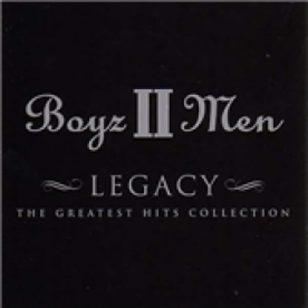 Boys II Men - Legacy The Greatest Hits Collection CD