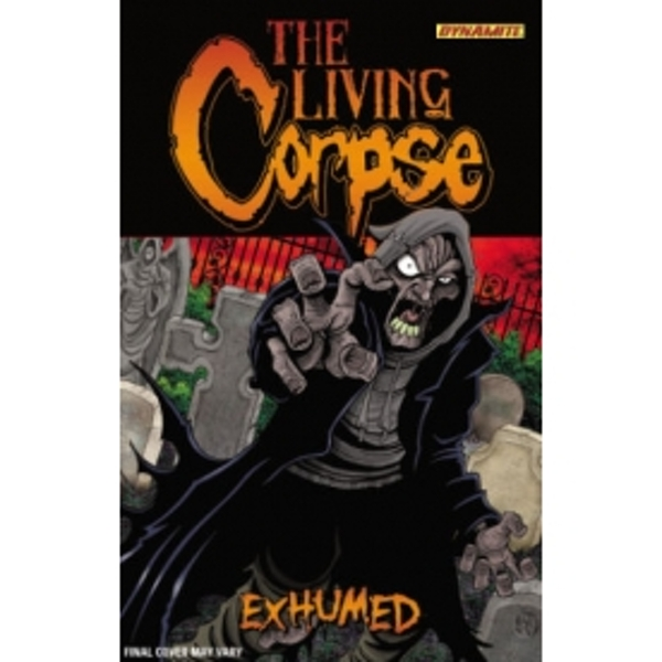 The Living Corpse: Exhumed TP