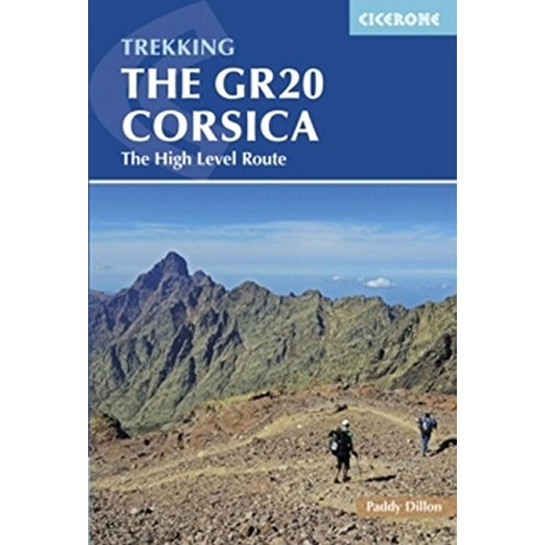 The GR20 Corsica: The High Level Route by Paddy Dillon (Paperback, 2016)