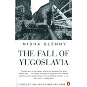 The Fall of Yugoslavia Paperback