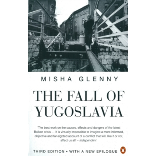 The Fall of Yugoslavia by Misha Glenny (Paperback, 1996)