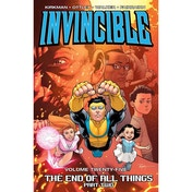 Invincible Volume 25 End Of All Things Part 2
