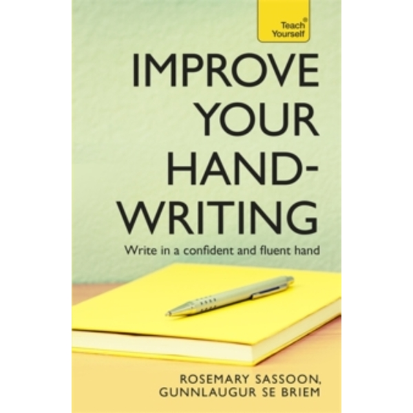 Improve Your Handwriting: Teach Yourself by G. SE. Briem, Rosemary Sassoon (Paperback, 2010)