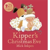 Kipper's Christmas Eve: Board Book by Mick Inkpen (Paperback, 2014)