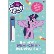 My Little Pony: Bumper Wipe-Clean Activity Fun : Write, Count and Draw With the Pony Pals