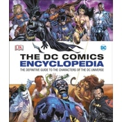 DC Comics Encyclopedia All-New Edition by DK (Hardback, 2016)