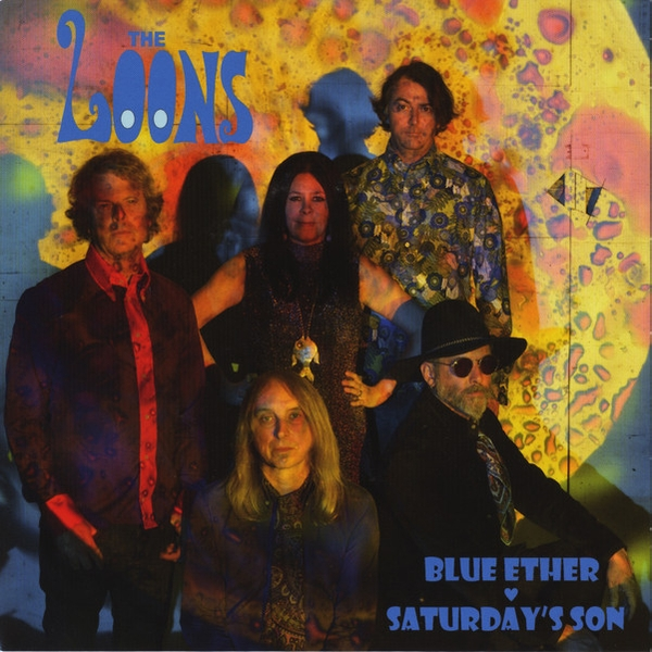 The Loons - Blue Ether / Saturday's Son Vinyl