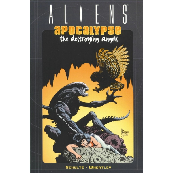 Aliens: Apocalypse — The Destroying Angels