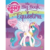 My Little Pony: The Big Book of Equestria