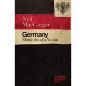 Germany: Memories of a Nation by Neil MacGregor (Paperback, 2016)