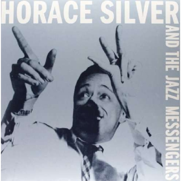 Horace Silver - Horace Siilver And The Jazz Messengers Vinyl