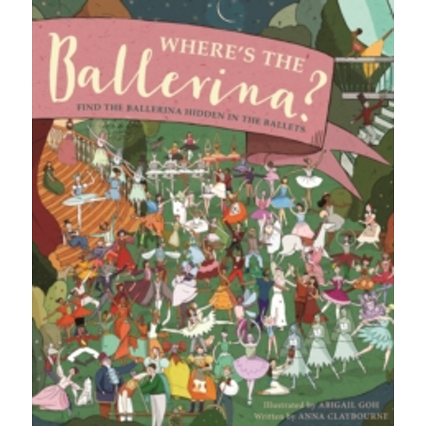 Where's the Ballerina? : Find The Ballerinas Hidden in the Ballets