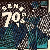 Various Artists - Senegal 70 Sonic Gems & Previously Unreleased Recordings From The 70s Vinyl
