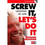 Screw It, Let's Do It : Lessons In Life