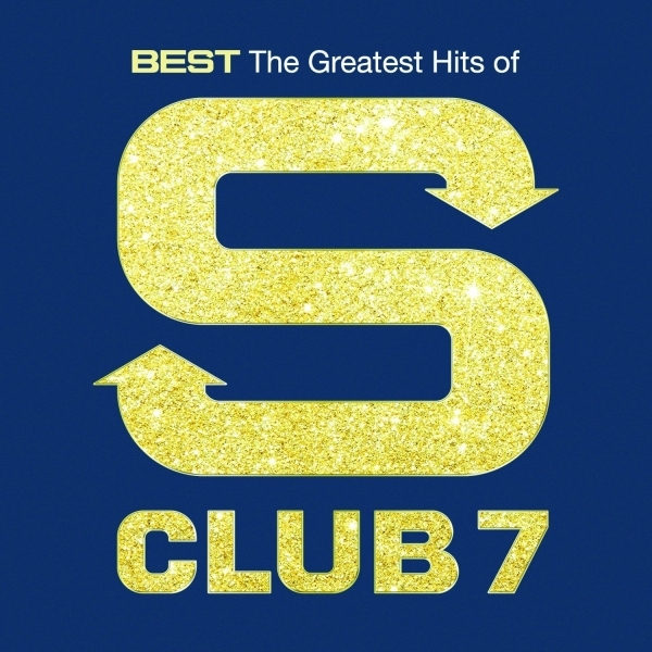 S Club 7 - Greatest Hits CD