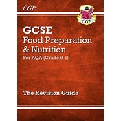 New Grade 9-1 GCSE Food Preparation & Nutrition - AQA Revision Guide by CGP Books (Paperback, 2017)