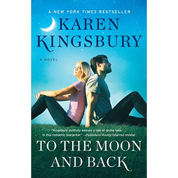 To the Moon and Back A Novel Hardback 2018